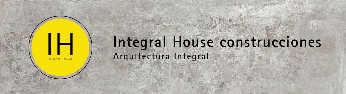 Integral House Construcciones